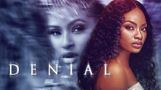 Denial – Nollywood Movie
