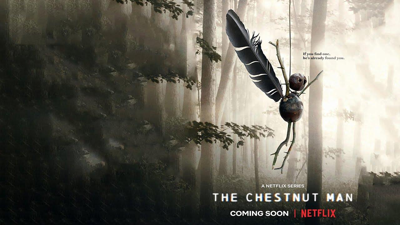 [Movie] The Chestnut Man