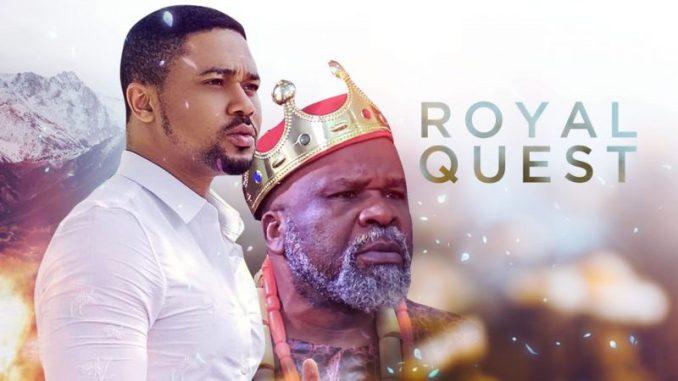 Royal Quest – Nollywood Movie