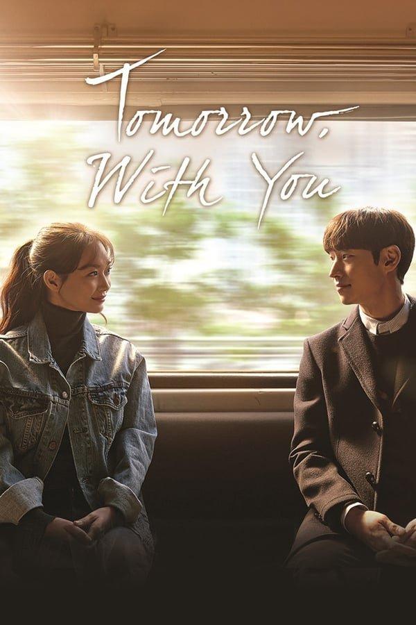 [Movie] Tomorrow With You (Korean Drama)